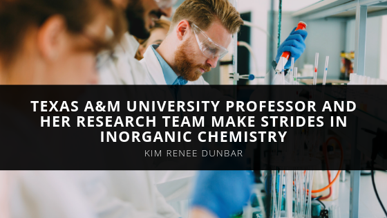Texas A&M University Professor Kim Renee Dunbar and Her Research Team Make Strides in Inorganic Chemistry