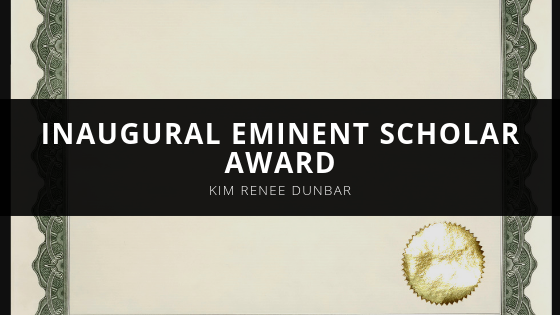 Kim Renee Dunbar Receives Inaugural Eminent Scholar Award