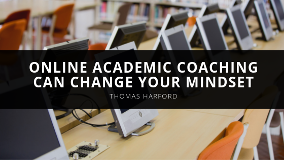 Thomas Harford Online Academic Coaching Can Change Your Mindset