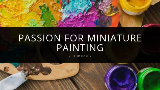 Victor Hardy Revisits Passion for Miniature Painting