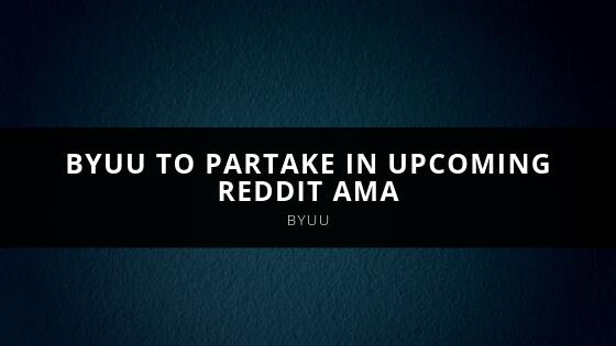 Byuu Byuu to partake in upcoming Reddit AMA