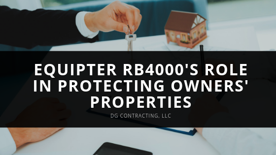 DG Contracting, LLC Looks at Equipter RB4000's Role in Protecting Owners' Properties