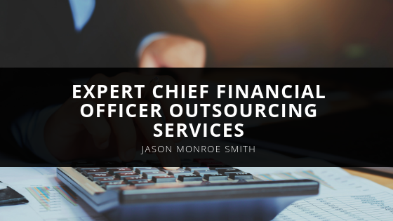 Jason Monroe Smith Expert Chief Financial Officer Outsourcing Services