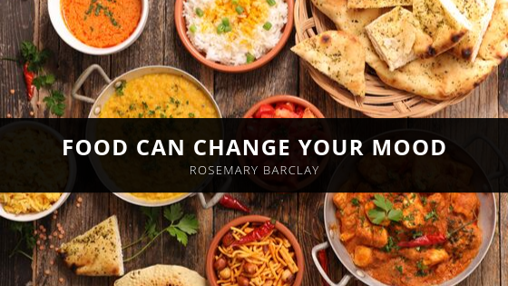 Food Can Change Your Mood – Rosemary Barclay of Old Lyme Explains How