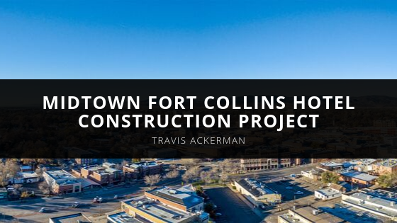 Travis Ackerman considers proposed midtown Fort Collins hotel construction project