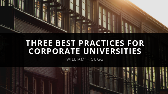 Three Best Practices for Corporate Universities with Bill Sugg