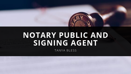 Tanya Abiela Bless Explains Role as Notary Public and Signing Agent
