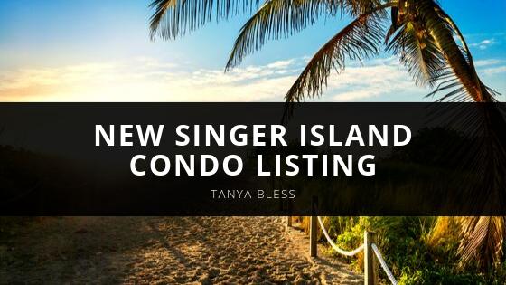 Tanya Bless Highlights New Singer Island Condo Listing