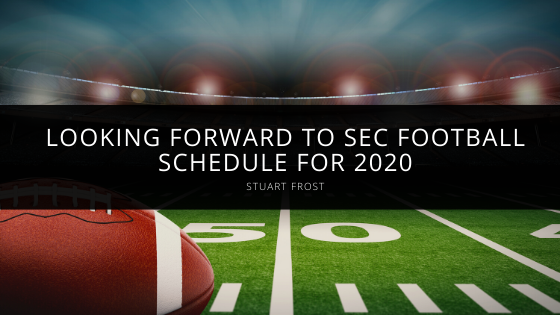 Stuart Frost looks forward to SEC football schedule for 2020