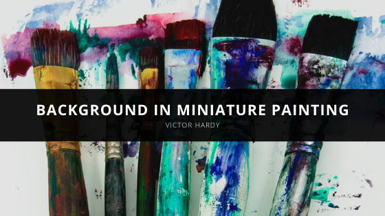 Victor Hardy Shares His Background in Miniature Painting