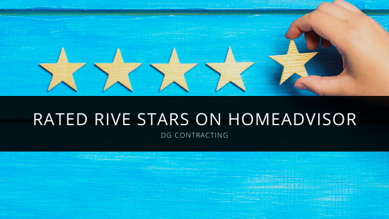 DG Contracting Rated Rive Stars on HomeAdvisor