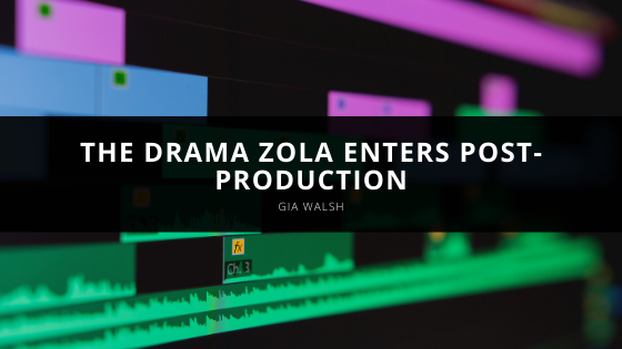 Gia Walsh Produced Drama Zola Enters Post-Production