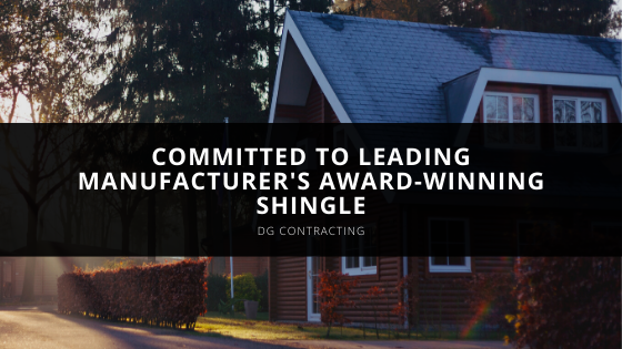 DG Contracting remains committed to leading manufacturer's award-winning shingle