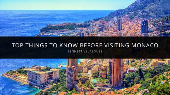Bennett Velasquez's Top Things to Know Before Visiting Monaco