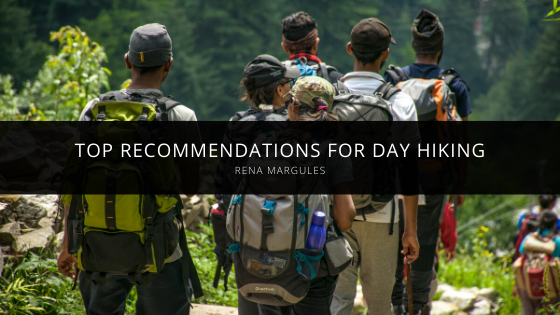 Rena Margules Talks About Her Top Recommendations for Day Hiking