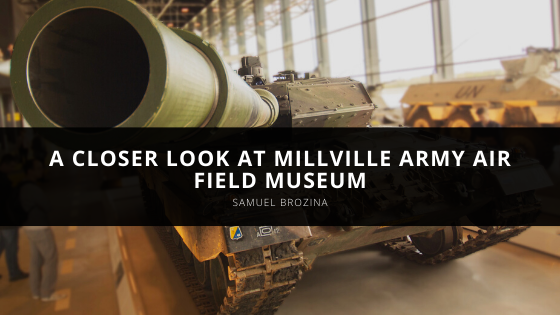 Samuel Brozina offers a closer look at Millville Army Air Field Museum