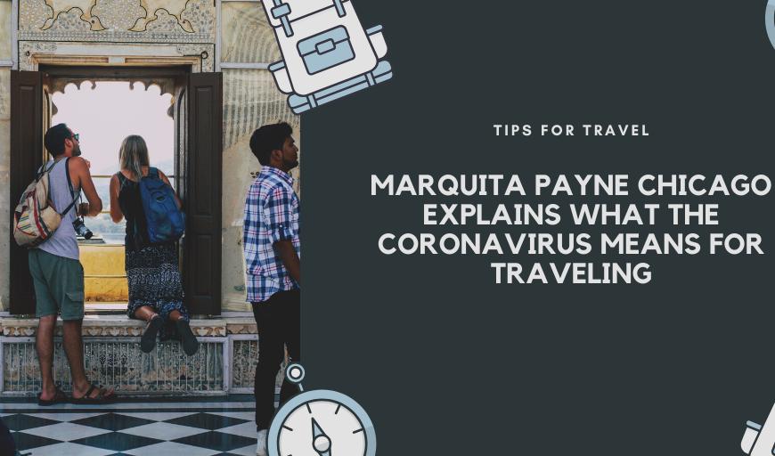 Marquita Payne Chicago Corona Travel